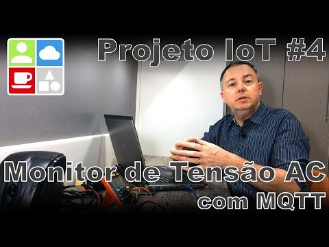 Projeto de IoT #4 – Monitor de Tensao da Rede AC via MQTT – Internet e Coisas #64