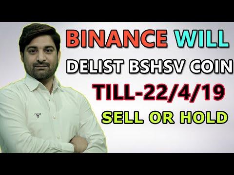 Binance Will Delist BCHSV Coin Sll Or Hold?? कौन सा कॉइन लेने का अच्छा टाइम है ?