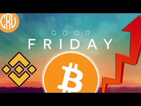 Good Friday Bitcoin – BNB On Fire | Live Bitcoin and Cryptocurrency News