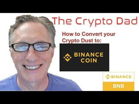How to Convert Crypto Dust to Binance Coin (BNB)