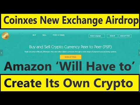 🔥 New Coinxes Exchange Airdrop or Amazon Create Own Crypto 😱😱