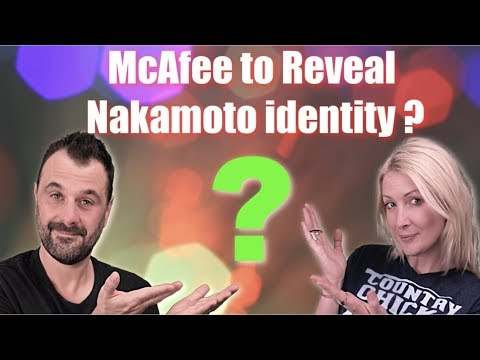 McAfee to name Nakamoto, Easter Bitcoin Boom ?, Binance Coin booming!