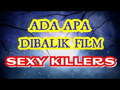 ADA APA DIBALIK FILM SEXY KILLER