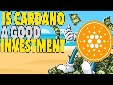 Cardano Is It A Good Investment – ADA BUY/SELL