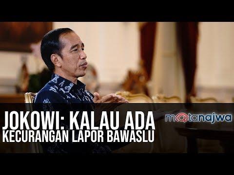 Usai Pemilu – Jokowi: Kalau Ada Kecurangan Lapor Bawaslu (Part 2) | Mata Najwa
