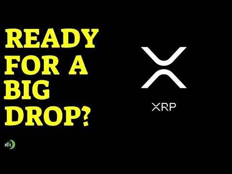 XRP IS READY FOR A BIG DROP?!?!?!