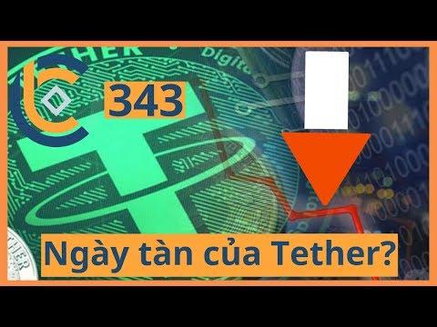 #343 – Ngày tàn của Tether? | Cryptocurrency | Tiền Kỹ Thuật Số | Tài Chính