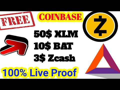 Coinbase 100% Trusted Free Airdrop | 50$ Xlm, 10$ Bat, 3$ Zcash | Live Proof