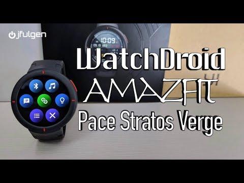 WatchDroid – AmazFit Pace, Stratos & Verge