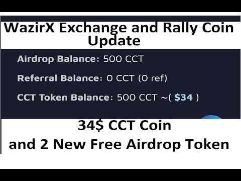 Wazirx Exchange and Rally Coin Update|| 34$ CCT Coin and 2 New Free Token Airdrop