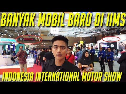 ADA APA AJA DI IIMS 2019??? ( INDONESIA INTERNATIONAL MOTOR SHOW )