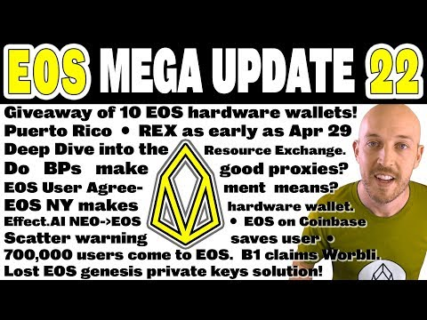EOS Mega Update 22: Giveaway 10 EOS hardware wallets, Deep Dive into REX – Apr 29? What EUA means