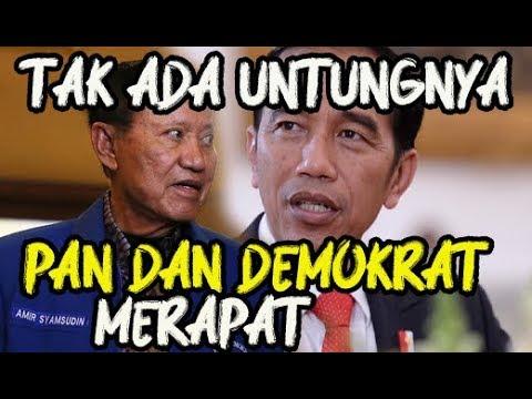 Analisa Politik  Tak Ada Untungnya Bagi Jokowi Jika PAN dan Demokrat Merapat