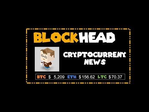 BLOCKHEAD Weekly CryptoCurrency News – Week 17 2019