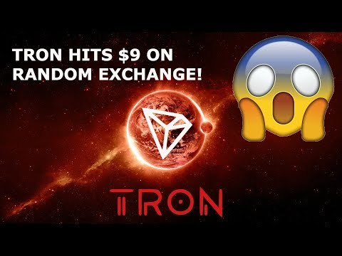 TRON TRX HITS $9 ON RANDOM EXCHANGE!