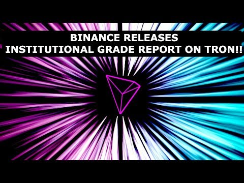 TRON TRX BINANCE RELEASES INSTITUTIONAL GRADE REPORT ON TRON!! + PRICE TALK & BEATZCOIN!