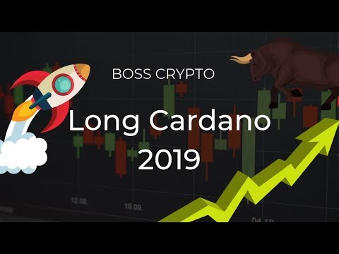 The Best Long Play of 2019? A Look At Cardano (ADA) with Boss Crypto.