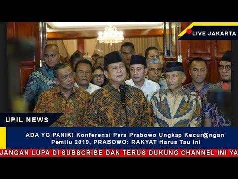 ADA YG PANIK! Konferensi Pers Prabowo Ungkap Kecur@ngan Pemilu 2019, PRABOWO: RAKYAT Harus Tau Ini