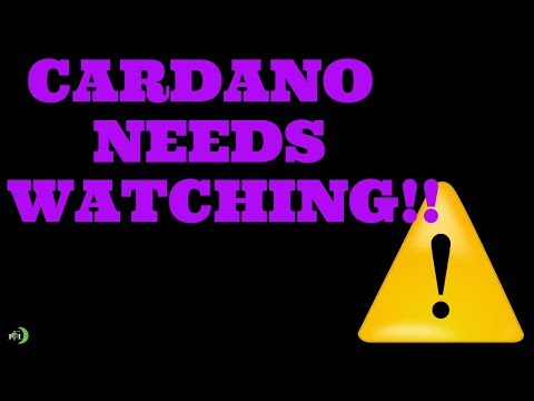 CARDANO (ADA) NEEDS TO BE WATCHED? | SERIOUSLY!!!