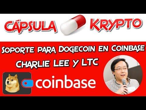 Soporte para Dogecoin en Coinbase | Charlie Lee y LTC | Cápsula Krypto