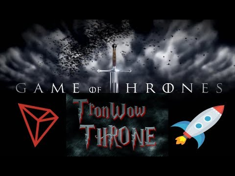 TRON (TRX) TronWow Has Brung Game Of Thrones To The Blockchain!