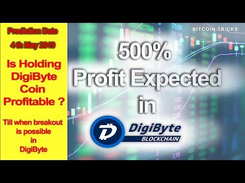 Digibyte is going to give 500% Profit soon