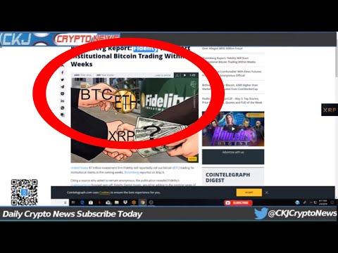 XRP Ripple xCurrent 4.0 is Live. Fidelity Will Start Bitcoin Trading. PepsiCo Blockchain 28 % savin