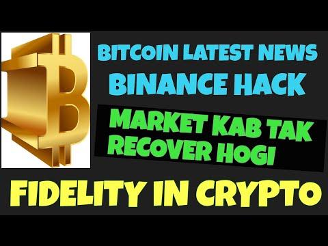 BITCOIN LATEST NEWS | FIDELITY IN CRYPTO | BINANCE HACK