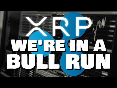 Ripple XRP | We Are In A BULL RUN