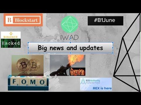 IWAD weekly update – FOMO is back, EOS token burn and #June1