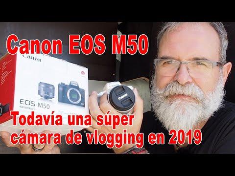 Canon EOS M50 todavía una súper cámara de vlogging en 2019 – EN ESPAÑOL