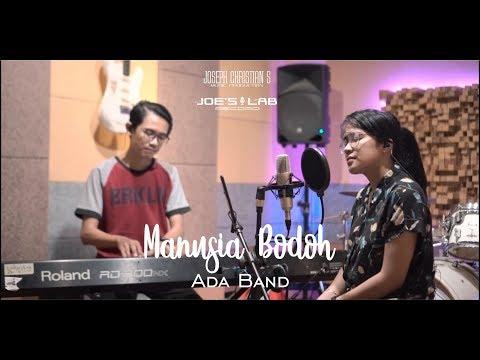 Manusia Bodoh – Ada Band (Live Cover by Bryce Adam)
