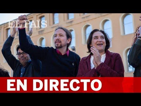 DIRECTO   PABLO IGLESIAS y ADA COLAU participan juntos en un acto electoral en Barcelona