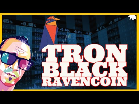Future Blockchains- Tron Black & Ravencoin ( ARCANE BEAR LIVE)