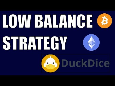 Low Balance Strategy For DuckDice – Bitcoin Ethereum DOGE Dice game