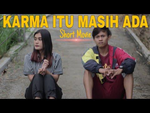 KARMA ITU MASIH ADA – Short Movie