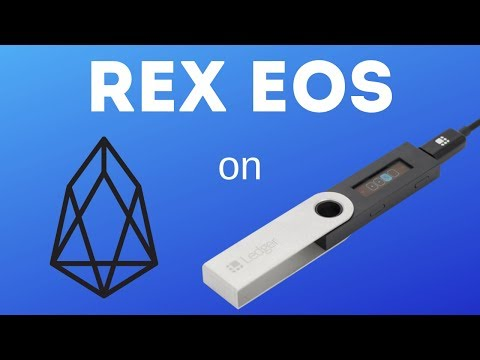 How To REX EOS on Ledger Hardware Wallet