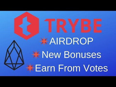 Trybe (EOS) Airdrop, New Bonuses and Ways to Earn TRYBE