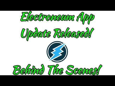 Electroneum App Update Released! Behind The Scenes and up 18%!!