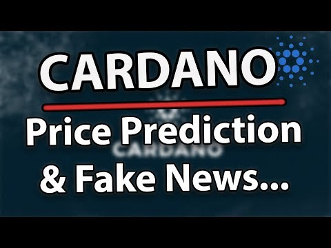 Cardano (ADA) Price Prediction, Partnerships, Fake News & Consensus 2019!
