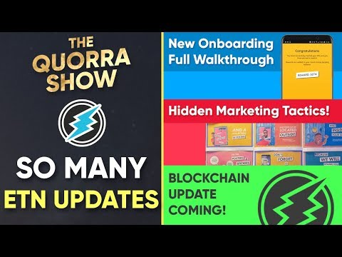 ETN FORK Confirmed, Onboarding Walkthough + Hidden Marketing Found – The Quorra Show (5/20)