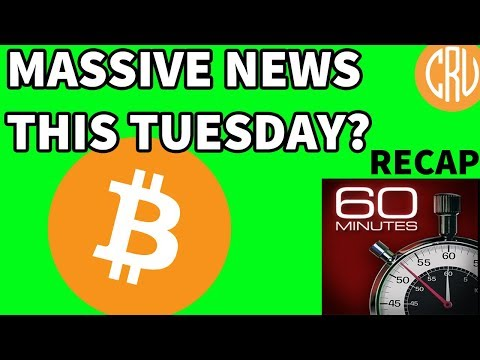 MASSIVE Bitcoin News Coming Tuesday? – Recap of 60 Mins | Bitcoin and Cryptocurrency News