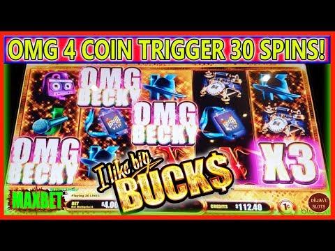OMG 4 COIN TRIGGER | 30 SPINS BONUS | I LIKE BIG BUCKS SIR MIX A LOT |