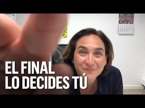 ADA COLAU   Capítulo 10: El final lo decides tú   #10semanas