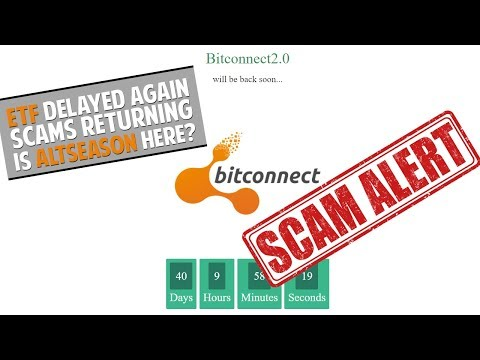 ETF Delayed | Bitconnect 2.0 Launch | Altseason Arrived?