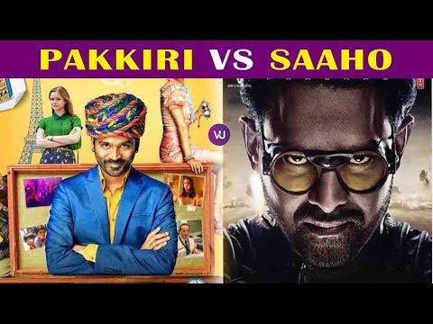 Pakkiri VS Saaho | #Dhanush | #Prabhas | DCN 22.05.2019 |V4UMedia