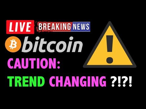 Bitcoin CAUTION: TREND IS CHANGING?! ⚠️-LIVE Crypto Trading Analysis & BTC Cryptocurrency Price News