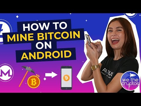 How To Mine Bitcoin On Android