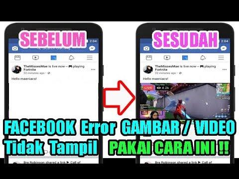 FACEBOOK ERROR Tidak Ada GAMBAR & Video