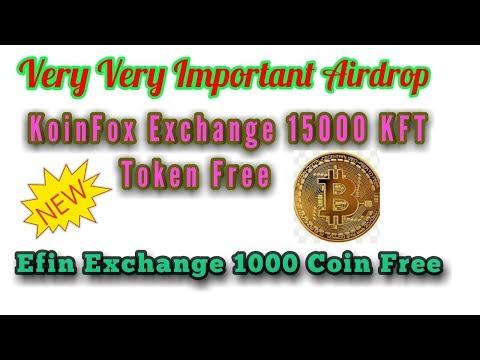 Efin Exchange Airdrop 1000 Coin Free |  Koinfox Exchange Airdrop 15000 KFT Coin Free